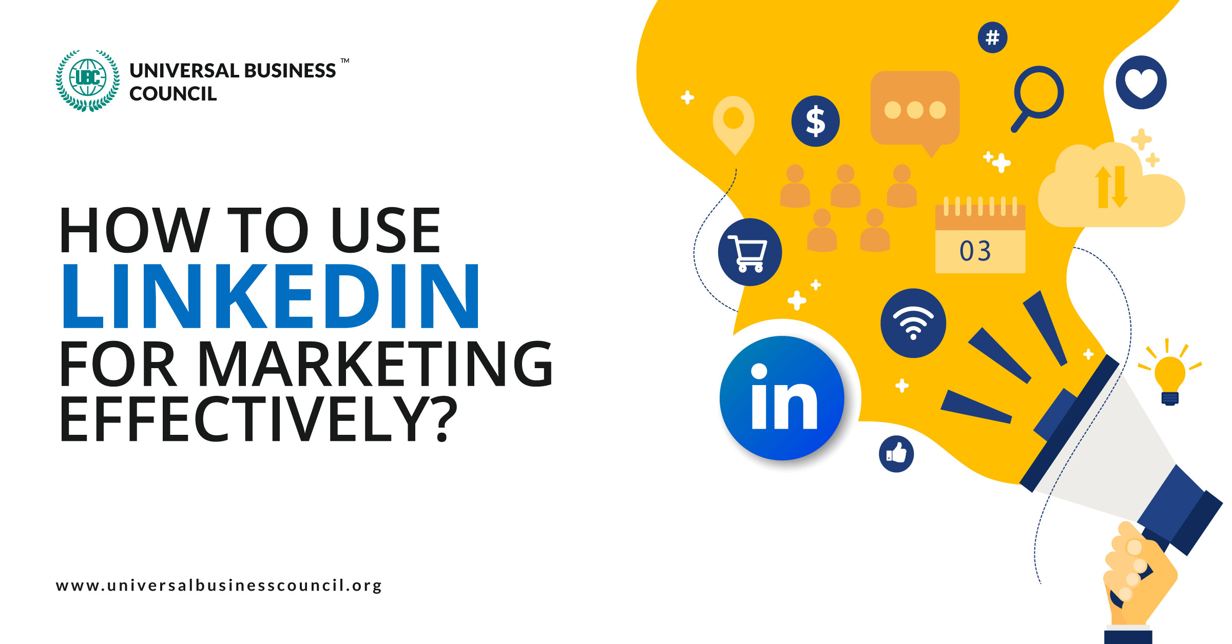 How-to-Use-LinkedIn-For-Marketing-effectively